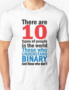 There are 10 types of people  T-Shirt