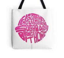 Sugar Daddy Tote Bag