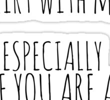 flirt with me - ESPECIALLY IF YOU ARE A FICTIONAL CHARACTER Sticker