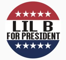 Lil B For President by fysham