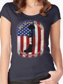 All Gave Some... Some Gave All Women's Fitted Scoop T-Shirt
