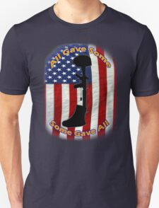 All Gave Some... Some Gave All T-Shirt