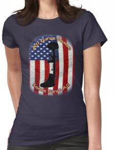 All Gave Some... Some Gave All Womens Fitted T-Shirt