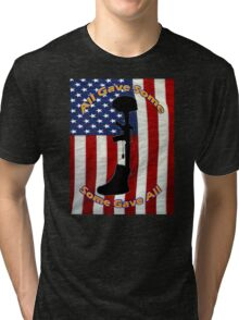 All Gave Some... Some Gave All Tri-blend T-Shirt