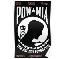 POW MIA Flag - You Are Not Forgotten Poster
