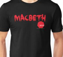 Macbeth by MISF 2015 Unisex T-Shirt