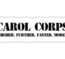 Carol Corps Sticker
