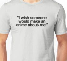 Wishful thinking Unisex T-Shirt