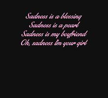 Sadness Is A Blessing Womens Fitted T-Shirt