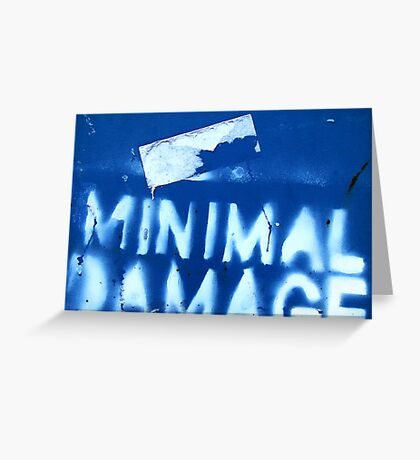 Minimal Damage Greeting Card