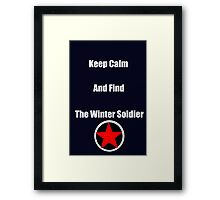 Keep Calm and Find the Winter Soldier Framed Print