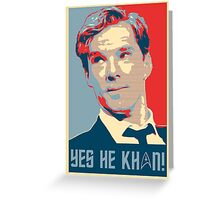 Yes he Khan.. Greeting Card