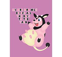 My Moo-Moo Milk Brings All The Boys To The Yard Photographic Print