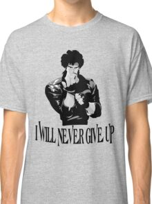 Never Give up Design T-shirt Classic T-Shirt