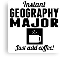 Instant Geography Major Canvas Print