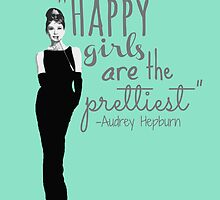 """""""Happy Girls Are the Prettiest"""" by jlie3"""