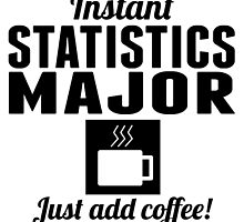 Instant Statistics Major by GiftIdea