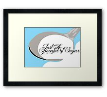 Just A SpoonFull Of Sugar Framed Print