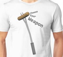 BBQ Choose your weapon Unisex T-Shirt