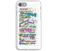 Good for You iPhone Case/Skin