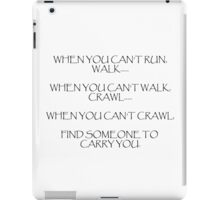 When you can't run... (Light) iPad Case/Skin