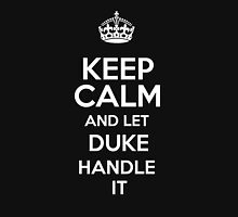 Keep calm and let Duke handle it! T-Shirt