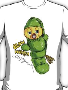 Blow Worm T-Shirt