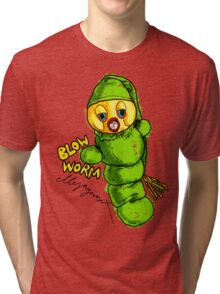 Blow Worm Tri-blend T-Shirt