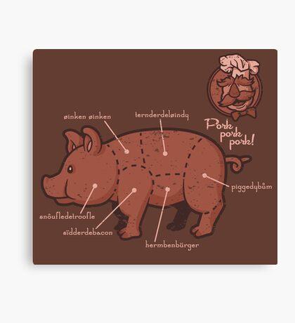 Pork Pork Pork Canvas Print