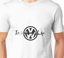 It's a way of life Unisex T-Shirt