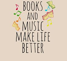 books and music make life better #2 T-Shirt