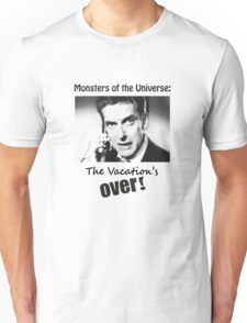 The Vacation's Over! Unisex T-Shirt