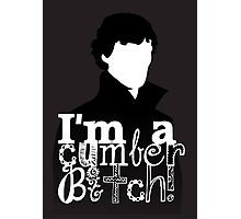 I'm A Cumberbitch Photographic Print