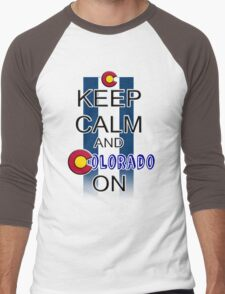 Keep Calm and Colorado On Men's Baseball ¾ T-Shirt