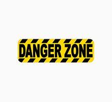 Danger Zone sign Unisex T-Shirt
