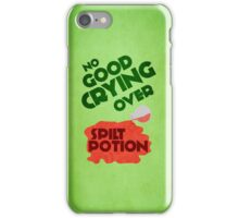 No Good Crying Over Spilt Potion iPhone Case/Skin