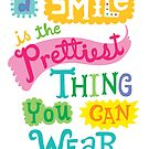 Smile is the Prettiest Thing You Can Wear by Andi Bird