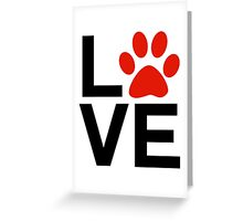 Love Dogs and/or Cats Greeting Card