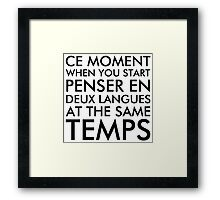 Thinking in French and English Framed Print