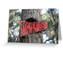 The Sign - Byres Track, Lerderderg State Park VIC, Australia Greeting Card