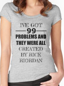99 Problems, All Created by Rick Riordan Women's Fitted Scoop T-Shirt