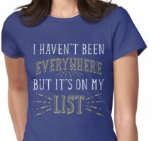 Funny Travelling Quote T Shirt Womens Fitted T-Shirt