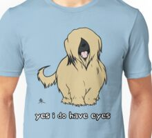 Briard - Yes, I have eyes. w/ TEXT Unisex T-Shirt