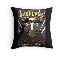 BAD HORSE Throw Pillow