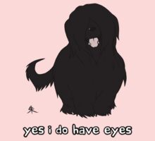 Black Briard - Yes, I have eyes. w/ TEXT Baby Tee