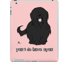 Black Briard - Yes, I have eyes. w/ TEXT iPad Case/Skin