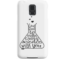 [I just want to make crazy science with you] // Orphan Black Samsung Galaxy Case/Skin