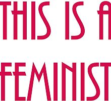 This is a Feminist by MoreIsMelody