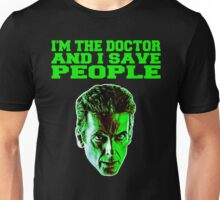 The Doctor Saves Unisex T-Shirt