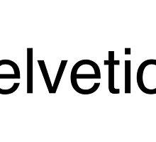 Helvetica by kaseys